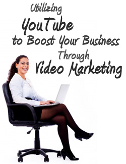 utilizing youtube boost your business