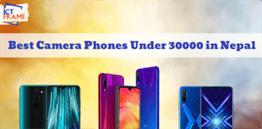 Best Camera Phones Under 30000 In Nepal
