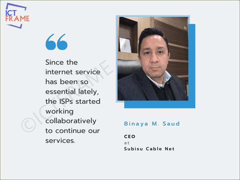 Binaya M. Saud - CEO, Subisu Cable Net