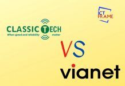 ClassicTech Vs Vianet
