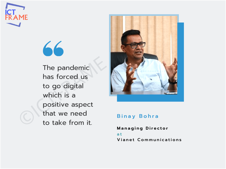 Binay Bohra - Managing Director, Vianet Communications