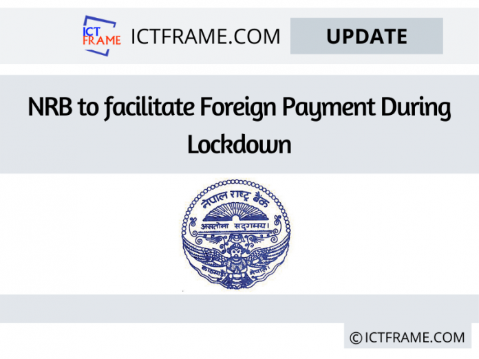 Nepal Rastra BaNepal Rastra Bank To Facilitate Foreign Payment During Lockdown