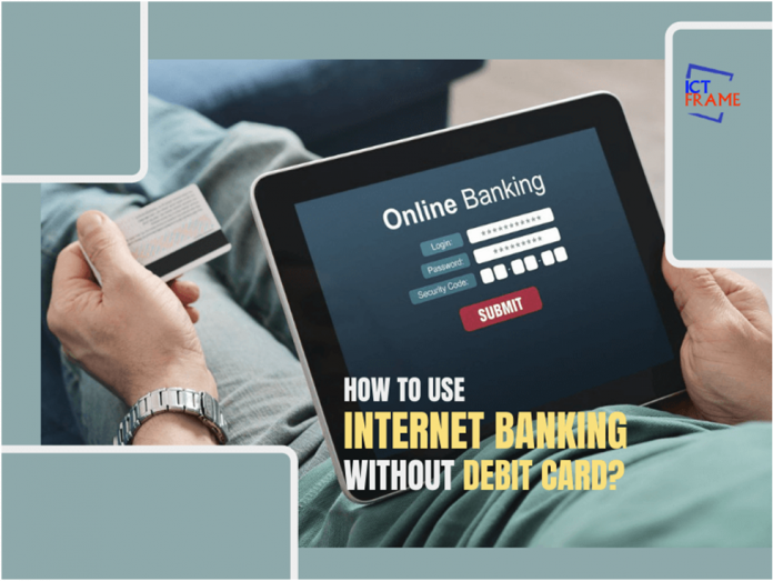 Net Banking without Debit Card