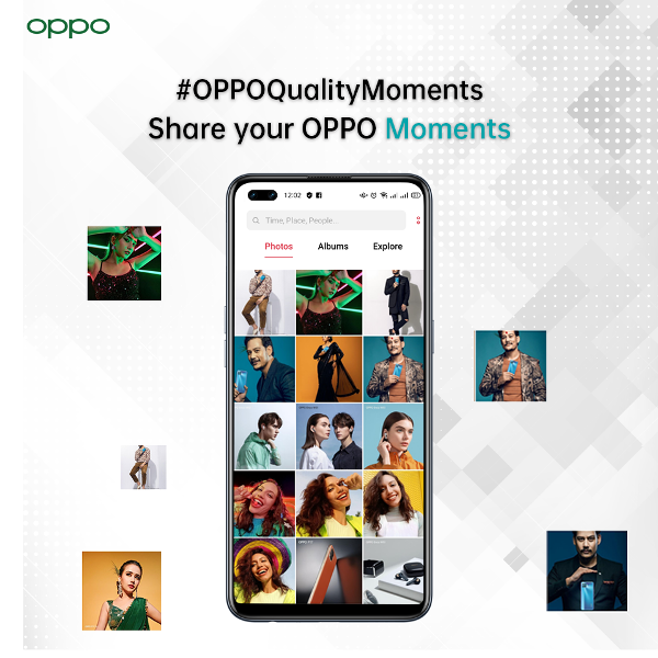 OPPO Quality Moment Campaign