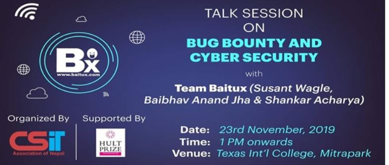 Talk Session on BUG BOUNTRY AND CYBER SECURITY