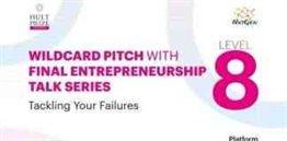 Wildcard Pitch With Final Enterpreneurship Talk Series